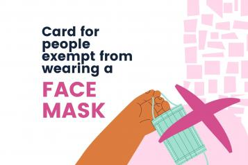 "Text saying: ""Card for people exempt from wearing a face mask"" and the picture of a hand holding a mask"